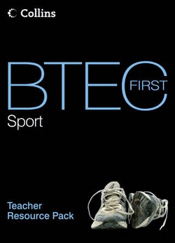BTEC First Sport: Teacher Resource Pack