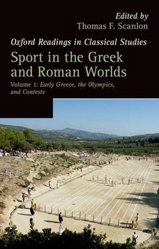 Sport in the Greek and Roman Worlds: Early Greece, the Olympics, and Contests: Volume 1
