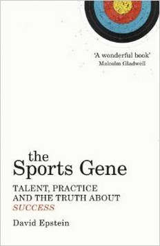 The Sports Gene: Talent, Practice and the Truth About Success