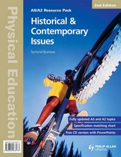 AS/A2 Physical Education: Historical & Contemporary Issues Resource Pack