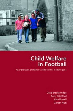 Child Welfare in Football: an Exploration of Children's Welfare in the Modern Game