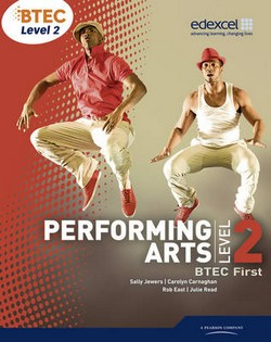 BTEC Level 2 First Performing Arts Student Book
