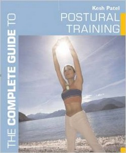 The Complete Guide to Postural Training