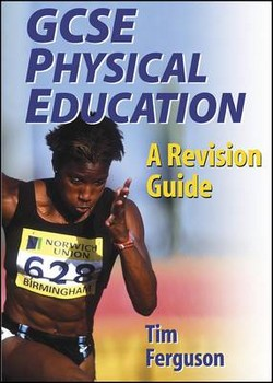 GCSE Physical Education: A Revision Guide