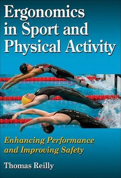 Ergonomics in Sport and Physical Activity: Enhancing Performance and Improving Safety
