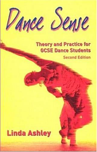 Dance Sense: Theory and Practice for Dance Schools