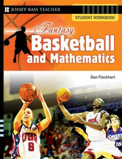 Fantasy Basketball and Mathematics: Student Workbook