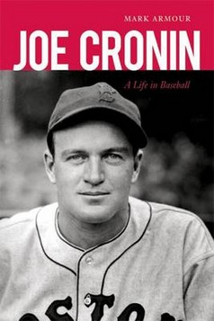 Joe Cronin: A Life in Baseball