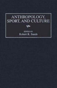 Anthropology, Sport and Culture