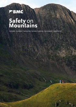 Safety on Mountains: Clothing, Equipment, Navigation, Hazards, Camping, Environment, Emergencies