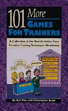 101 More Games for Trainers