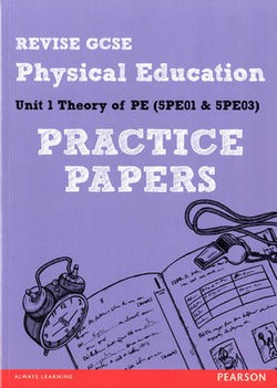 Revise GCSE Physical Education Practice Papers