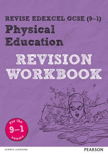 Revise Edexcel GCSE (9-1) Physical Education Revision Workbook: for the 9-1 exams