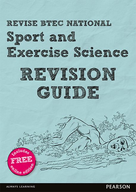 Revise BTEC National Sport and Exercise Science Revision Guide: (with free online edition)
