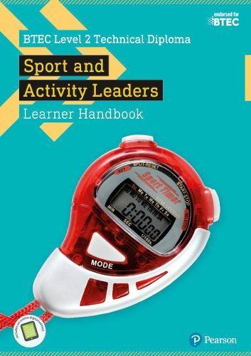 BTEC Level 2 Technical Diploma for Sport and Activity Leaders Learner Handbook with ActiveBook