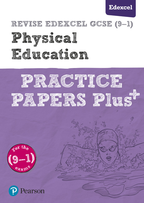 REVISE Edexcel GCSE (9-1) Physical Education Practice Papers Plus