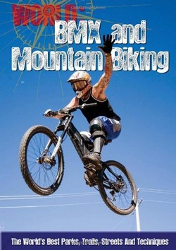 BMX and Mountain Biking