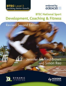 BTEC National Sport: Development, Coaching and Fitness
