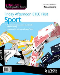 Friday Afternoon BTEC First Sport Resource Pack