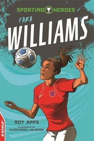 EDGE: Sporting Heroes: Fara Williams