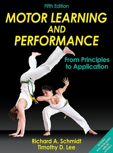 Motor Learning and Performance 5th Edition With Web Study Guide