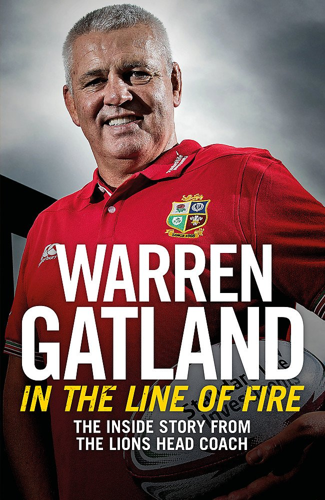 In the Line of Fire: The Inside Story from the Lions Head Coach