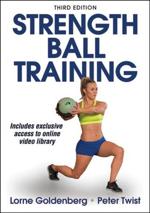 Strength Ball Training - Third Edition