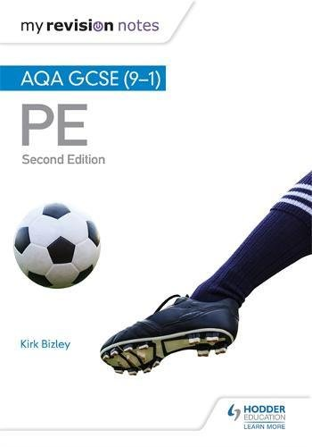 My Revision Notes: AQA GCSE (9-1) PE