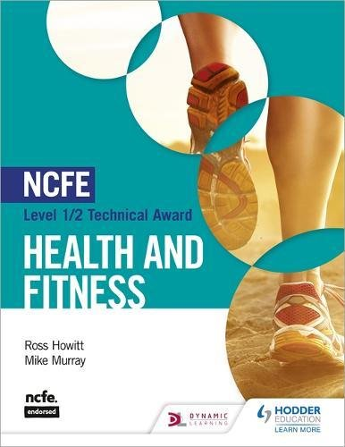NCFE Level 1/2 Technical Award in Health and Fitness