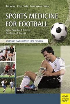 Sports Medicine for Football: Better Prevention & Recovery from Illnesses & Injuries