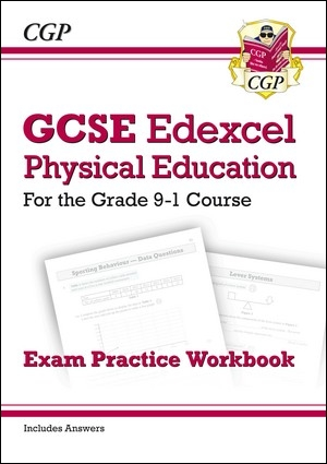 New GCSE Physical Education Edexcel Exam Practice Workbook - For the Grade 9-1 Course (Incl Answers)