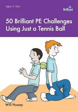 50 Brilliant PE Challenges with Just a Tennis Ball