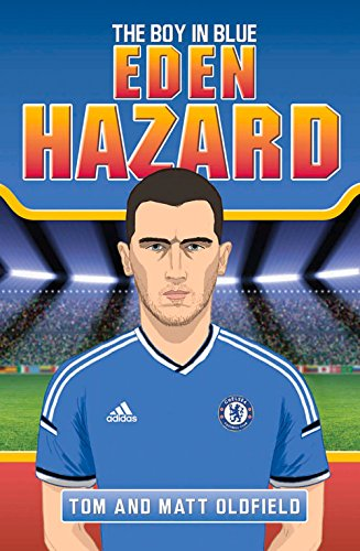 Eden Hazard: The Boy in Blue