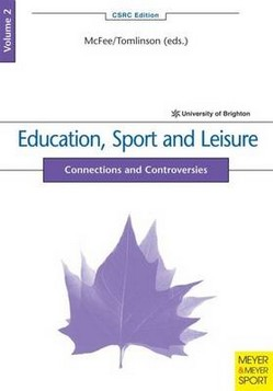 Education, Sport and Leisure: Connections and Controversies
