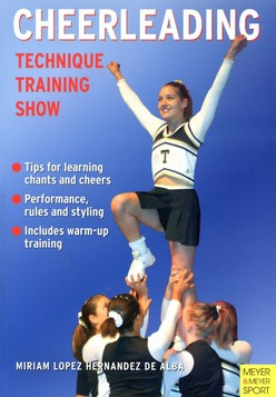 Cheerleading: Technique - Training - Show