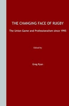 The Changing Face of Rugby: The Union Game and Professionalism Since 1995