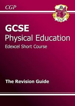 GCSE Physical Education Edexcel Short Course Revision Guide