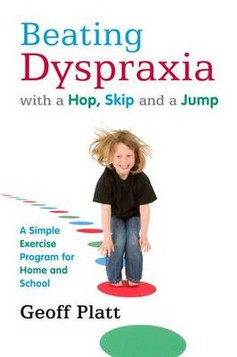 Beating Dyspraxia with a Hop, Skip and a Jump: A Simple Exercise Program for Home and School