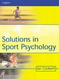 Solutions In Sport Psychology