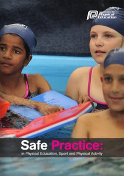 Safe Practice: In Physical Education, School Sport and Physical Activity