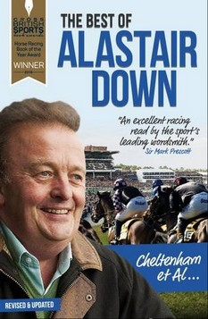 Cheltenham et Al: The Best of Alastair Down