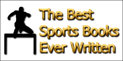 Browse our list of the best sports books ever written